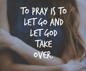 faith, inspiration, and let go image