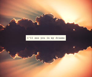 Dream, clouds, and quote image