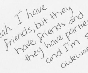awkward, quote, and friends image