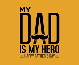 dad, father, and hero image
