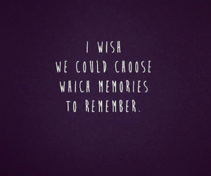 quote, remember, and memories image