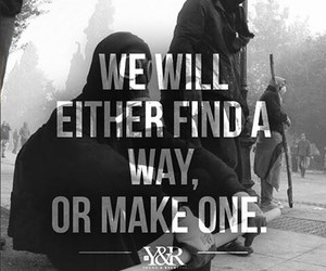 Or, find a way, and make a way image