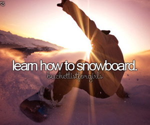 before i die, snowboard, and bucketlist image