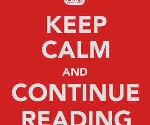 keep calm, read, and reading image