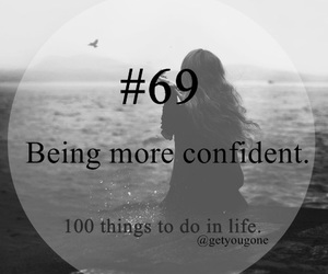 confident, girl, and 100 things to do in life image