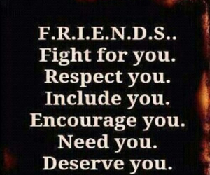 friends, quote, and fight image
