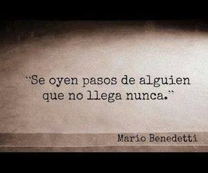 mario benedetti, frases, and pasos image