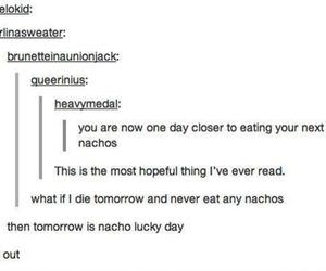 funny, nachos, and tumblr image