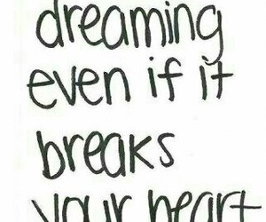 quote, Dream, and heart image