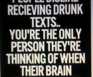 text, drunk, and quote image