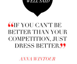 Anna Wintour, girl, and quote image