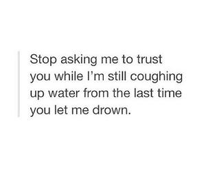 quote, trust, and sad image