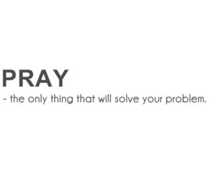 never, pray, and solution image