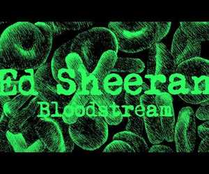 album, bloodstream, and ed sheeran image