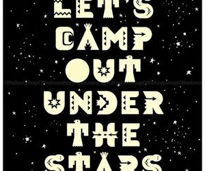 quote, camp, and stars image
