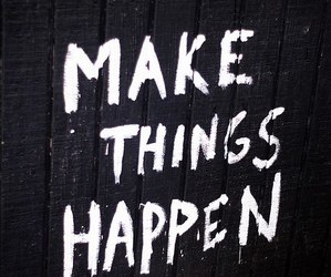 happen, things, and make image