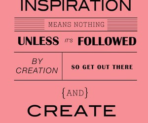 quote, create, and inspiration image
