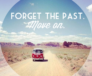 forget, past, and move on image