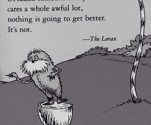 quotes, the lorax, and lorax image