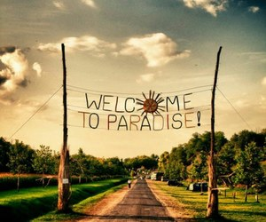 paradise and welcome image