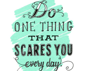 quotes, scare, and life image