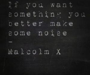 noise, quote, and malcolm x image