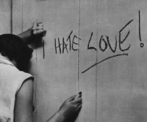 love, hate, and black and white image