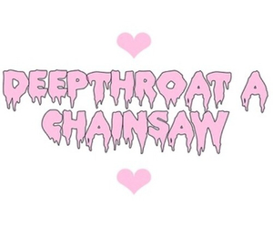 chainsaw and deepthroat image
