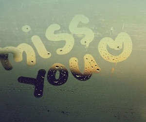 love, miss, and miss you image