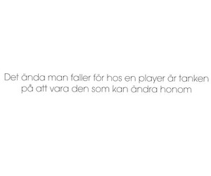 citater om player 71 images about citat svenska on We Heart It | See more about  citater om player