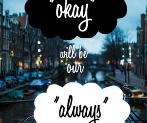 okay, the fault in our stars, and always image