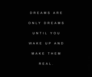 dreams, only, and real image