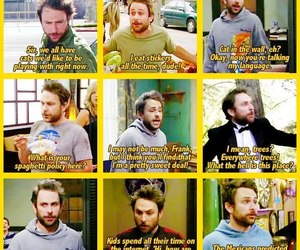 quotes, charlie day, and iasip image