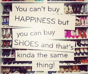 shoes, happiness, and quote image