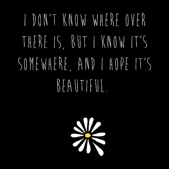 Image about quote in Looking For 🌻 by Roxanne