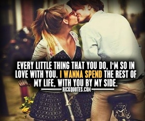 Love Quotes I Wanna Spend The Rest Of My Life
