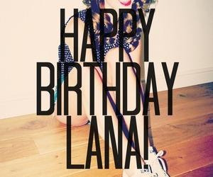 lana del rey, birthday, and happy birthday image