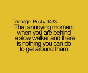 annoying, slow, and teenager posts image