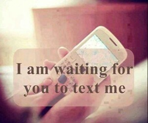 love, text, and waiting image