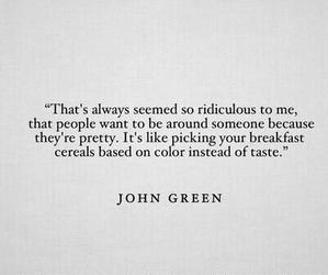 quotes, john green, and pretty image