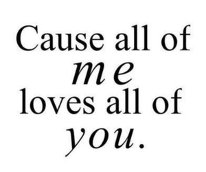 love, all of me, and you image