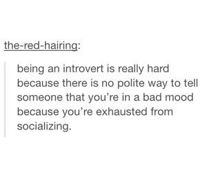 exhausted, hard, and introvert image