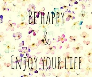 life, enjoy, and happy image