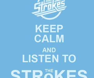 keep calm and the strokes image
