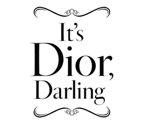 dior, darling, and quote image