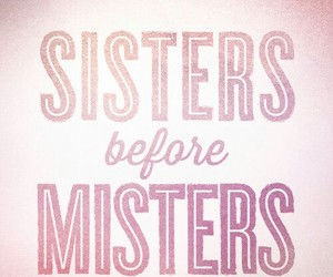 sisters, girl code, and misters image