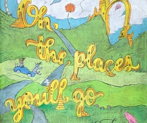 Dr. Seuss and oh the places you go image