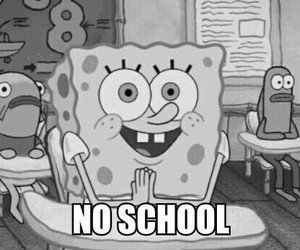 school, spongebob, and no school image