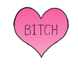 bitch, heart, and overlays image