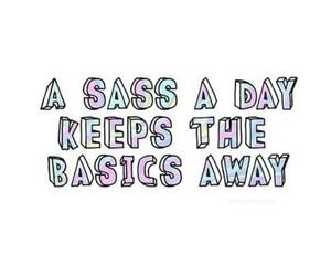 sassy, sass, and basic image
